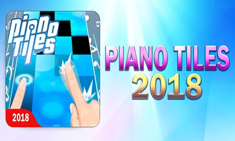 Piano Tiles New Songs 2018 1.0 Screenshot 1